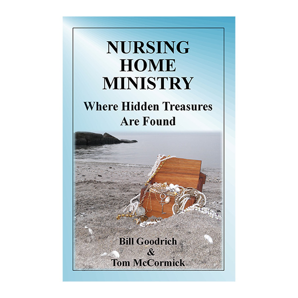 Nursing Home Ministry Where Hidden Treasures Are Found