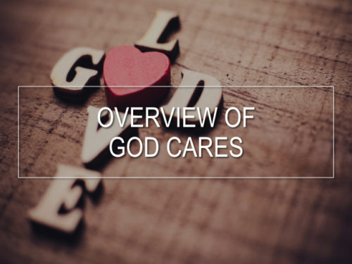 Thumbnail for Overview Of God Cares Video